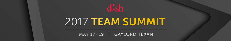 Dish 2017 Team Summit